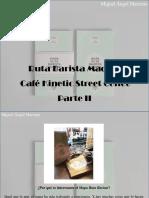 Miguel Ángel Marcano - Ruta Barista Madrid, Café Kinetic Street Coffee, Parte II