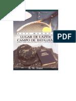 A. W. Tozer - Este Mundo Lugar de Lazer ou Campo de Batalha.doc