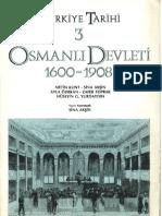 Türkiye Tarihi III; Osmanlı Devleti (1600-1908)