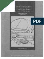 01 La Produccion Alfarera en El Mexico Antiguo i Beatriz l Merino Carrion Angel Garcia Cook Coordinadores 2005