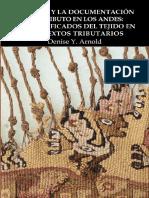 ARNOLD Denise (2017) - El Textil y La Documentación Del Tributo en Los Andes