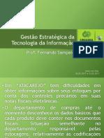 Gestão Estratégica de Tecnologia da Informação - Estudo de Caso.pptx