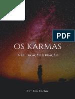 Os Karmas a Lei Da Acao e Reacao