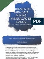 Ferramentas para Data Mining e Mineração de Dados - KNIME, WEKA,  RapidMiner, SAS Enterprise Miner - IFSP