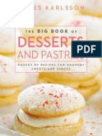 Claes Karlsson, Pepe Nilsson-The Big Book of Desserts and Pastries_ Dozens of Recipes for Gourmet Sweets and Sauces-Skyhorse Publishing (2013).pdf