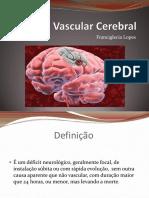 Acidente Vascular Cerebral 38p