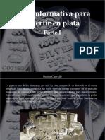 Nestor Chayelle - Guía Informativa Para Invertir en Plata, Parte I