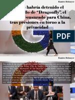 """Ramiro Helmeyer - Google Habría Detenido El Desarrollo de """"Dragonfly"""", El Buscador Censurado Para China, Tras Presiones en Torno a La Privacidad"""