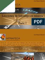 José Manuel Mustafá - Lecciones de Liderazgo en Minería, Parte I