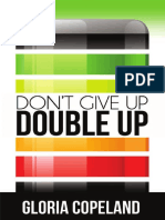 Don't Give up, Double Up by Gloria Copeland