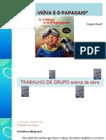 C- Trabalho de Grupo GuiÃo de Leitura- Viuva e Papagaio