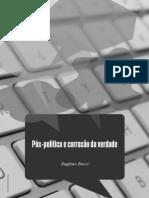 Pós-Verdade e Pós-Política - Eugenio Bucci