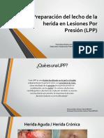 Preparación Del Lecho de La Herida en Lesiones Por Presión (LPP)