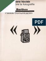 RolandBarthes, La cámara lúcida, Notassobrefotografiacapitulo1.Clase2