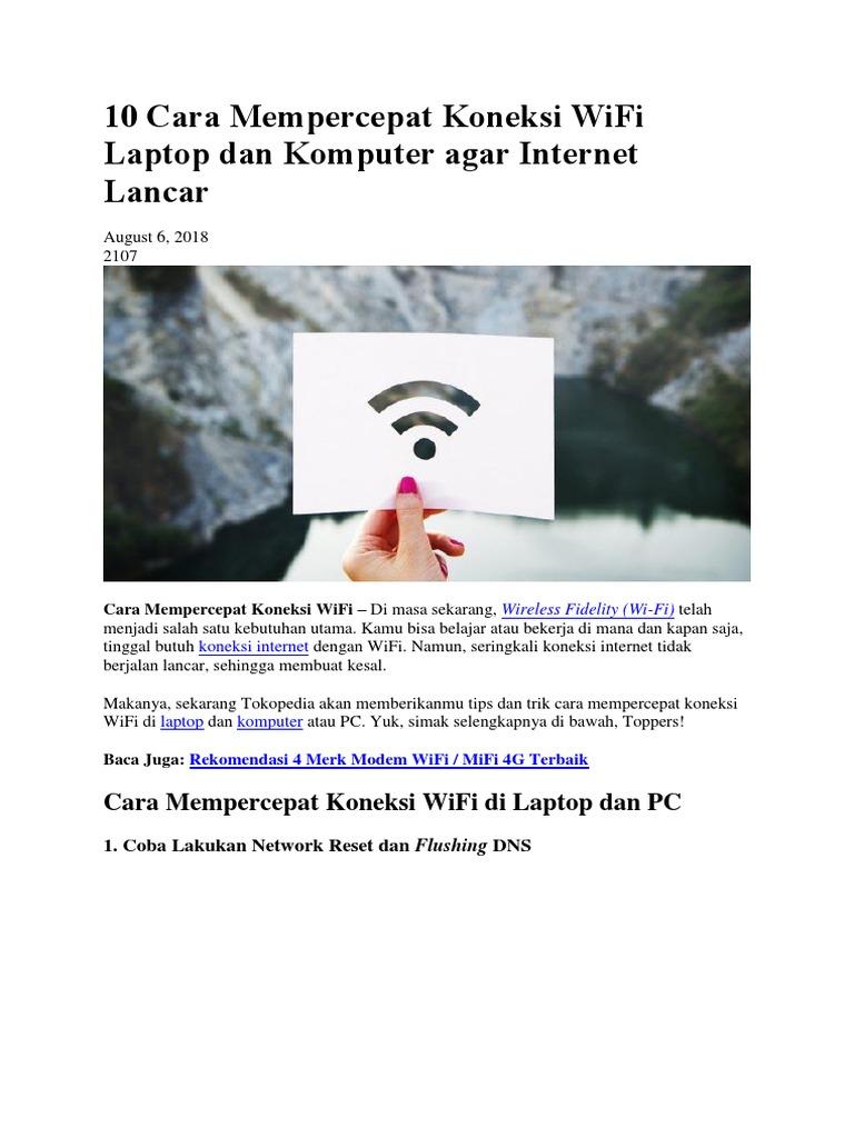 10 Cara Mempercepat Koneksi Wifi Laptop Dan Komputer Agar