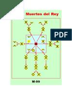 (M-99) Las 7 Muertes Del Rey