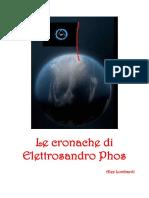 Le Cronache Di Elettrosandro Phos