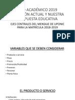 181204-Presentación_año Académico 2019, Situación Actual y Nuestra