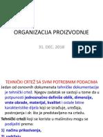 ORGANIZACIJA PROIZVODNJE. 31 DEC 2018.pptx