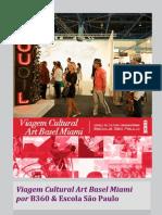 Viagem Cultural Art Basel Miami por B360 & Escola São Paulo