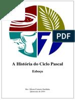 A Historia Do Ciclo Pascal