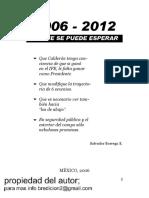 2006-2012 Lo Que Se Puede esperar salvador borrego
