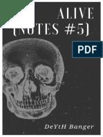 Deyth Banger Alive Notes 5