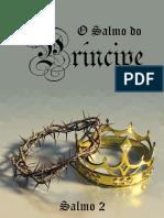 O Salmo Do Príncipe (Salmo 2)