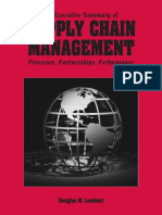 An Executive Summary of SUPPLY CHAIN MANAGEMENT. Processes, Partnerships, Performance. Douglas M. Lambert