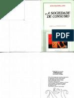 BAUDRILLARD 1995 a Sociedade de Consumo