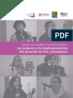 ABColombia Informe Hacia Un Cambio Transformador. Las Mujeres y La Implementación Del Acuerdo de Paz Colombiano (Diciembre 2018)