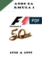 50 Anos Da Fórmula 1
