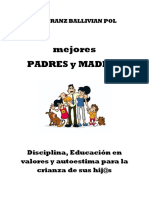 Mejores PADRES y MADRES Lic. Franz Ballivian Pol