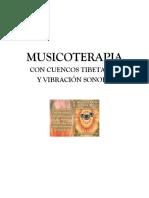 Musicoterapia Con Cuencos Tibetanos. Lic. Franz Ballivian Pol.