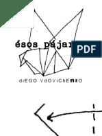 Diego Vdovichenko - Esos Pájaros (Para Leer Online)