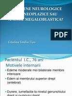 Ionica Constantin-Fenomene neurologice paraneoplazice sau anemie megaloblastica.ppt
