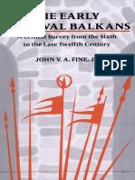 The Early Medieval Balkans- John V. A. Fine Jr.