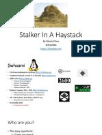Stalker in a Haystack