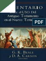 G. K. Beale & D. A. Carson  -Comentario Sobre El Uso Del Antiguo Testamento en El Nuevo Testamento