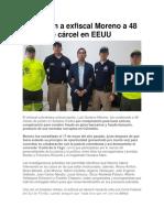 Condenan a Exfiscal Moreno a 48 Meses de Cárcel en EEUU