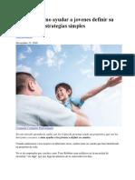 20181115 Como ayudar a jovenes definir su camino con estrategias simples.docx