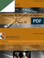 José Manuel Mustafá - Lecciones de Liderazgo en Minería, Parte III