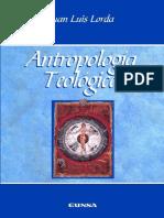 Antropologia teologica - Lorda Inarra, Juan Luis.pdf