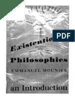 [Emmanuel_Mounier]_Existentialist_Philosophies_An_(b-ok.cc).pdf