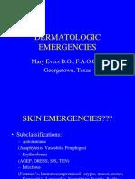 Dermatologic Emergencies - Mary Evers