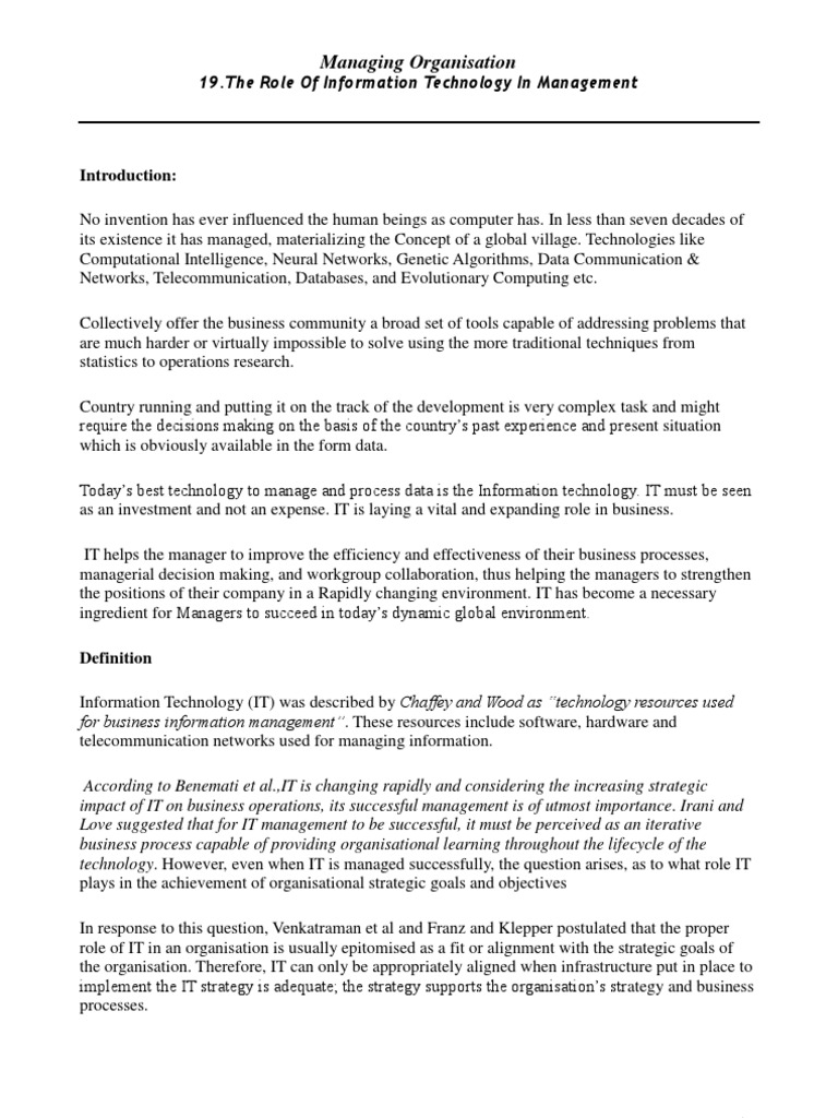 essay on role of information technology Home » 10th class » essay on information technology is a developing technology  complete essay for class 10 and class 12 you have only to switch on your computer, press a few buttons and a whole sea of information is available to you on your screen to select and download without.