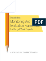 Developing Monitoring and Evaluation Framework for Budget Work Projects