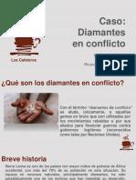 Caso Diamantes en Conflicto