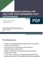 Fraktur Collum Femur Dengan Latar Belakang Osteoporosis