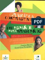 Gramatica Contrastiva Del Espanol Para Brasilenos Concha Moreno y Gretel Eres Fernandez